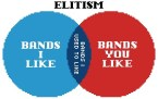 elitism – bands I like vs bands you like and bands I used to like