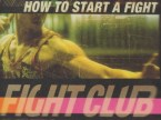 Fight Club – How To Start A Fight