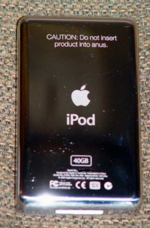 Ipod – do not insert product into anus