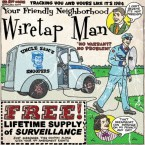 Wiretap Man