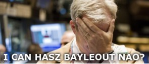 i can hasz bayleout nao?