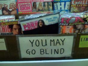 Porn – You may go blind