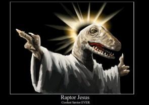 Raptor Jesus – Coolest Savior EVER