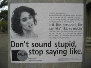 Stop Saying Like