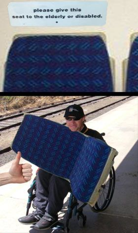 Give this seat to the elderly or disabled