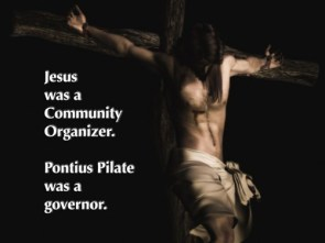 Jesus was a community organizer