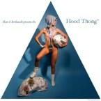 NSFW – Hood Thong
