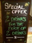 Special Offer – 2 drinks for the price of 2 drinks