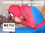 Spider-Man Doing Meth isn't Normal – But on meth it is