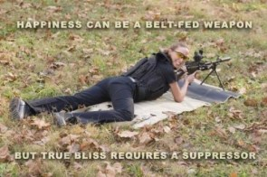 happiness can be a belt-fed weapon – but true bliss requires a suppressor