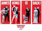 From Russia With Love – James Bond Is Back!