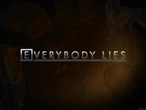 House – Everybody Lies