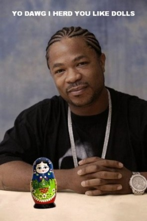 yo dawg I herd you like dolls