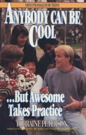 anybody can be cool – but awesome takes practice