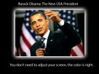 Barack Obama – Don't need to Adjust Your Screen