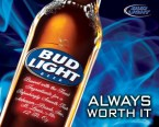 Bud Light – Always Worth It