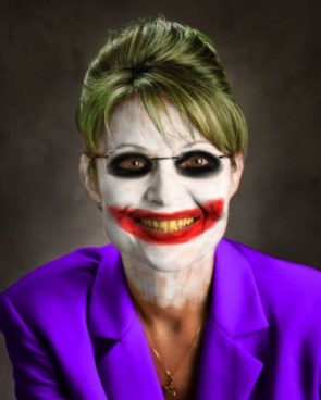 Sarah Palin Is The Joker