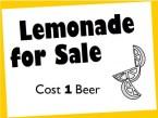 lemonade for sale – one beer