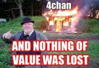 4chan – and nothing of value was lost