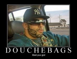 douchebags – meet your god
