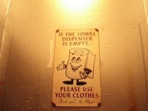 if the towel dispenser is empty – please use your cloths