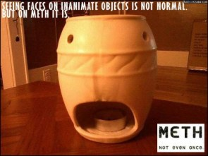seeing faces on inanimate objects is not normal – but on meth it is