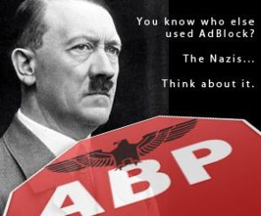 You know who else used AdBlock – The Nazis