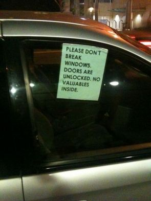 please don't break windows, door are unlocked