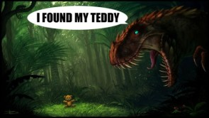 t-rex found his teddy