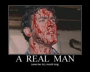 a real man – loves her ALL month long