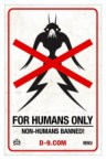 for humans only – non-humans banned