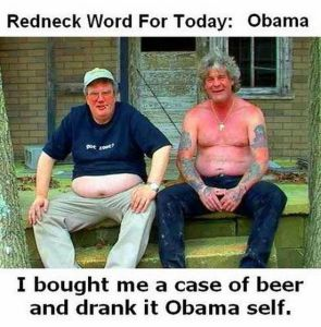 redneck word for today – obama