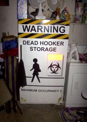 warning – dead hooker storage