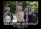 has anyone seen kyle