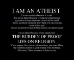 I am an atheist – the burden of proof lies on religion