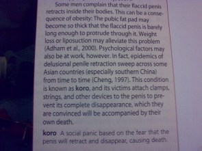 KORO – social panic that your penis may retract and disappear
