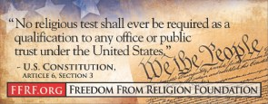 US Constitution – no religious test shall ever be required