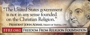 john adams – the united states government is not in any way founded on the christian religion