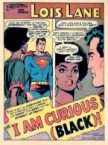 lois lane – I am curious and black
