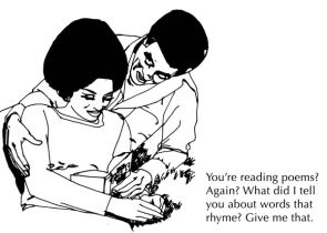 you're reading poems again