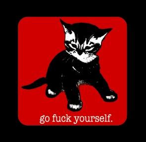 go fuck yourself kitty
