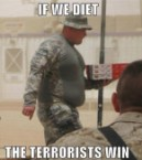 If we diet, the terrorists win