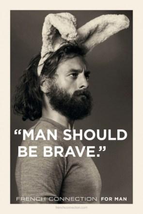 man should be brave