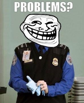 TSA Trollface – Problems