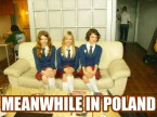meanwhile – in poland