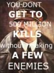 500 million kills