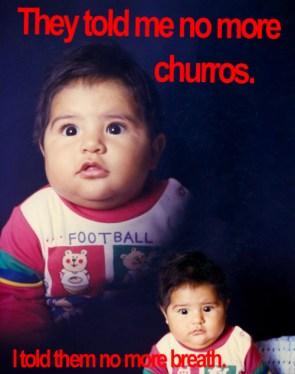 no more churros