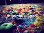 my fucking breakfast
