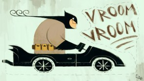 batman – vroom vroom