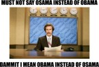must not say osama instead of obama